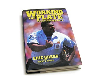 Vintage 1990 Baseball Book Working the Plate: The Eric Gregg Story