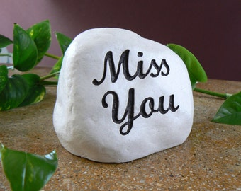 Miss You - engraved in stone, for loved ones, for gifts, for little memorials or grave markers