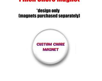 Custom Chore Magnet