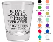 Custom Shot Glass (Clipart 1870) Love Laughter Happily Ever After - Wedding Favors - Personalized Glassware - Custom Shot Glasses