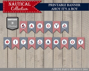 INSTANT DOWNLOAD Printable Nautical Baby Shower Ahoy It's a Boy Banner / Nautical Boy Collection / Item #603