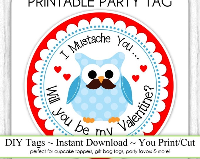 Instant Download, Valentine's Day Printable Party Tags, Valentine Monkey Cupcake Topper, DIY, You Print, Mustache Owl Valentine Printable