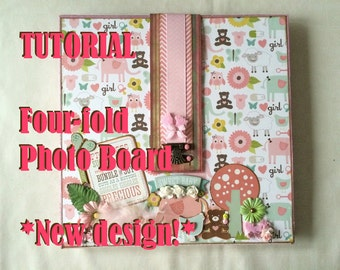 Tutorial #7: Four-Fold Photo Board 'Baby's First Year'