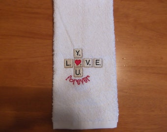 Embroidered ~LOVE You FOREVER Scrabble~ Kitchen Bath Hand Towel