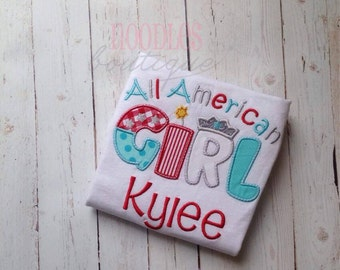 4th Of July embroidered shirt. all american girl shirt. personalized 4th of july shirt