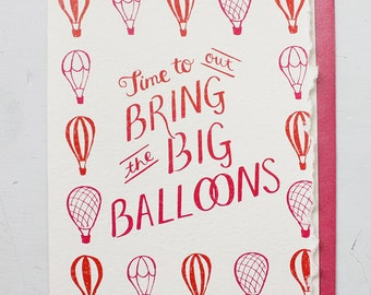 Bring Out the Big Balloons - Hand Lettered Greeting Card