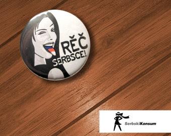 Button | RĚČ SERBSCE | SerbskiKonsum 25mm