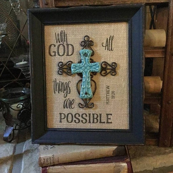 Framed Housewarming Gift | Christian | Scripture | Turquoise Cross  | Framed | Burlap | God All Things are Possible | Matthew 19: 28 |