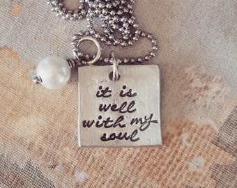 Hand Stamped Jewelry-Personalized necklace-Hand Stamped Pewter Necklace-It is well with my soul-religious-overcoming