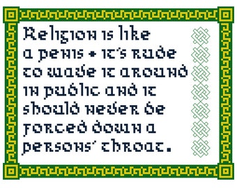Religion is like a Penis PDF Cross Stitch Pattern