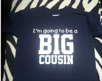 I'm going to be a big COUSIN boys toddler youth  t-shirt for kids custom new funny tee shirt tshirt FOR BOY