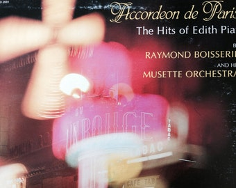 Accordeon De Paris - The Hits Of Edith Piaf by Raymond Boisserie and His Musette Orchestra - vinyl record