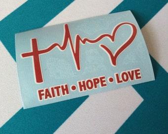 Faith Hope Love Decal/Sticker