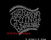 Items Similar To There S No Crying Baseball Iron On Hot