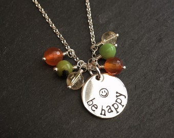Be Happy Necklace in Sterling Silver, hand stamped, with meaning gemstones