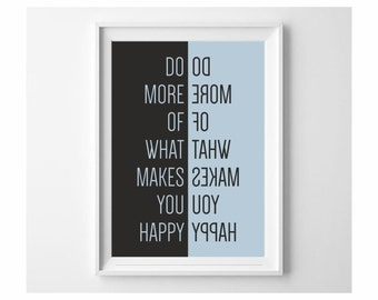 Do more of what makes you happy! typography print black & white, pink, blue for kids room nursery and playroom (from US Letter up to A0)
