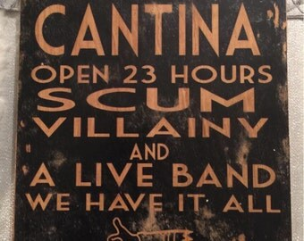 "Mos Eisley Cantina Sign. On birch. 8"" x 10"""