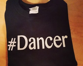 dance tshirt  #Dancer