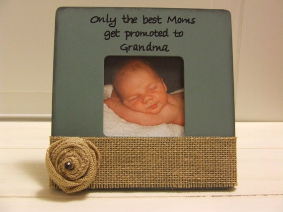 Mother S Day Gift For The New Grandmother Picture Frame