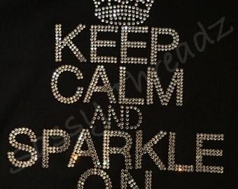 Black Keep Calm and Sparkle On Shirt