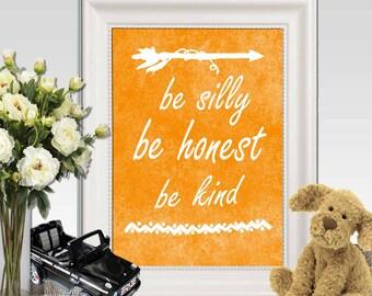 Orange Nursery print Be silly be honest be kind Nursery quote printable Boys bedroom decor wall art Ralph Waldo 5x7, 8x10, 11x14 DOWNLOAD