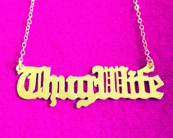 Thug Wife 14K Gold Vermeil Necklace