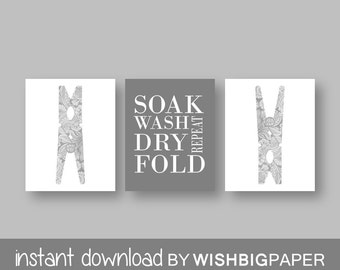 Laundry Room Art Print. Set of Three (3)-Instant Download. Soak Wash Dry Fold Repeat. Laundry Sign. Laundry Decor. Gray Laundry. Grey Laundr