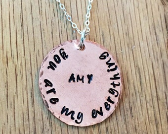 You Are My Everything Copper Hand Stamped Necklace - Personalized Jewelry