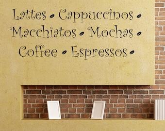 Lattes Cappuccinos Macchiatos Mochas Coffee Espressos...
