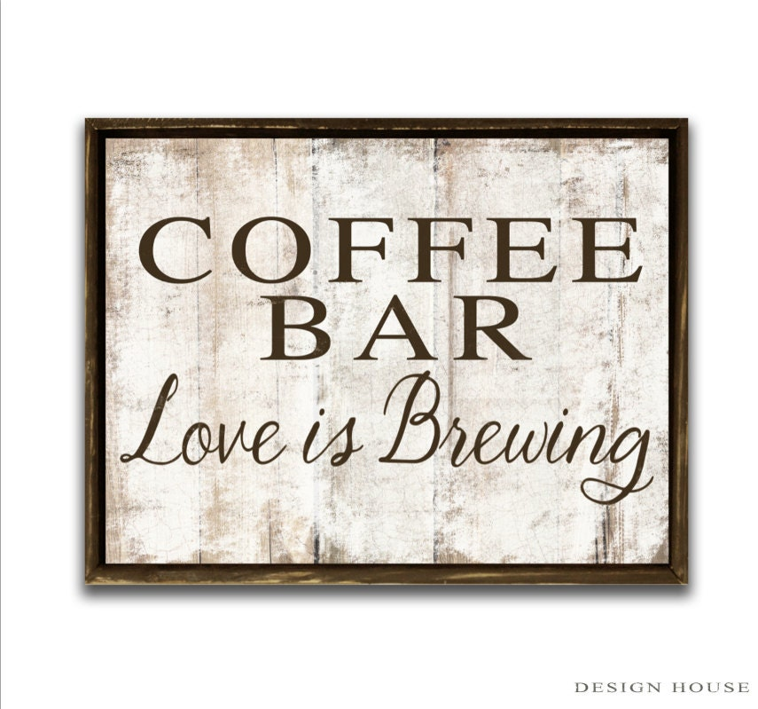 Coffee Bar Love Is Brewing Wooden Sign Framed Out In Painted
