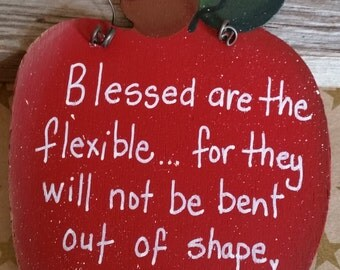 Blessed are the Flexible...Inspirational Teacher Apple Message Sign