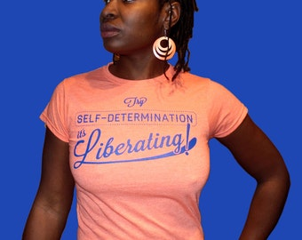 Self-Determination ladies graphic tee