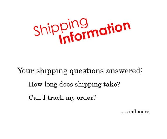 Shipping Information - Your questions answered