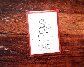 Let it snow - Snowman hand drawn Christmas card