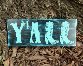 Y'ALL wooden sign, Western Y'all sign, Hey Y'all, Country Chic, Rustic Decor, Shabby Chic, Wooden sign, Southern Decor, Cowgirl decor