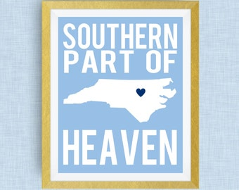 Chapel Hill North Carolina Art Print- Southern Part of Heaven