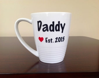 Daddy Est. 20XX Coffee Mug - Choose Your Colors!