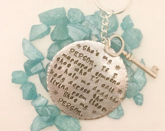 She's my person.... Metal stamped key chain