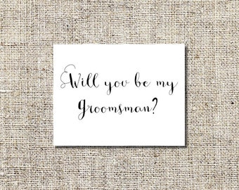 INSTANT DOWNLOAD Will You Be My Groomsman Printable, Will You Be My Groomsman, 5.5 x 4.25 Folded Card, WYBY#4
