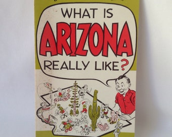What Is Arizona really like? -A Guide to Arizona's Marvels Book