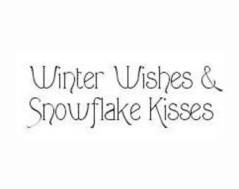 Winter Wishes & Snowflake Kisses Rubber Stamp - 199H04
