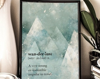 Wanderlust, Dictionary Definition, Mountains minimalist illustration, Giclee Art Print, Wall decor