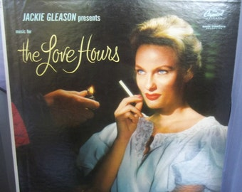 The Love Hours, Jackie Gleason, Hipster Approved Love Songs, Laid Back Groove, Vintage Record Album, Vinyl LP, Love Ballads, Romantic Music