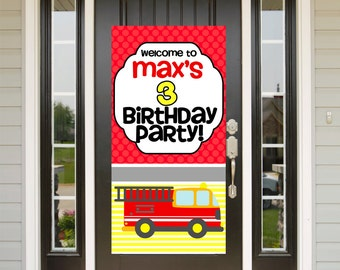 Fire truck Birthday Door Banner  ~ Personalized Welcome to the Party Banner, 1st Birthday Banner, Happy Birthday Banner