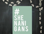 hashtag SHENANIGANS poster, art print, automatic download, teal, 5x7 - 8x10
