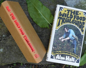 The Wild Food Trailguide, Vintage, Hardcover with Dust Jacket, Alan Hall, 1976, Trail Guide Expanded Second Edition