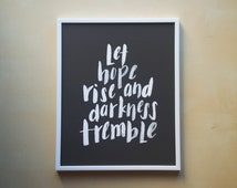 "Let Hope Rise and Darkness Tremble - 8x10"" Brush Lettering Art Print, Hand Lettered, Worship Lyrics, Easter Wall Decor"
