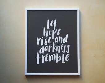 """Let Hope Rise and Darkness Tremble - 8x10"""" Brush Lettering Art Print, Hand Lettered, Worship Lyrics, Easter Wall Decor"""