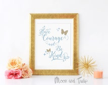 Have Courage And Be Kind Cinderella Quote Glitter Butterfly Girls Room Nursery Wall Decor Art Print Inspirational Instant Download Digital