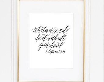 Colossians 3:23 Bible Verse Calligraphy Print 8 x 10